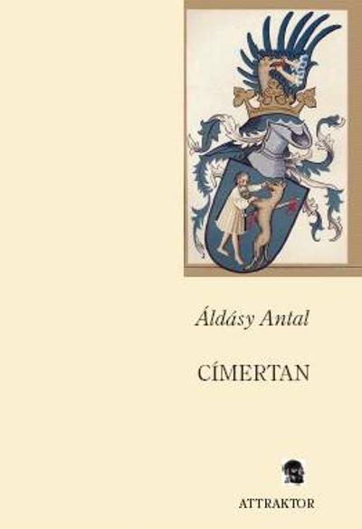 Áldásy Antal: Címertan