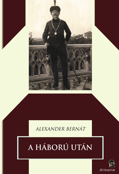 Alexander Bernát: A háború után