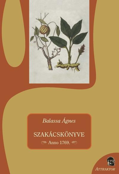 Balassa Ágnes: Szakácskönyv