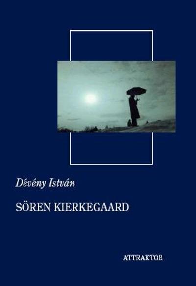 Dévény István: Kierkegaard