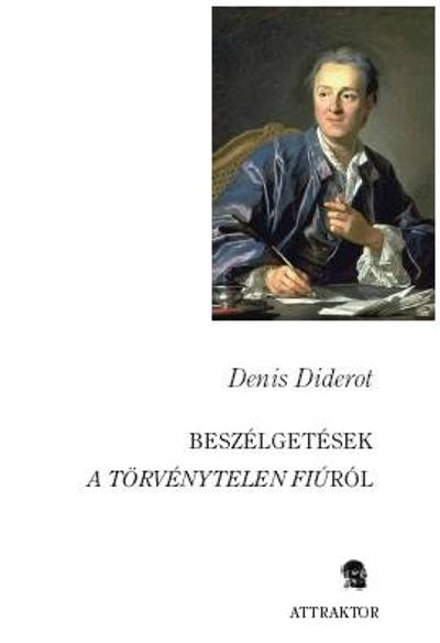 Diderot: Beszélgetések A törvénytelen fiúról