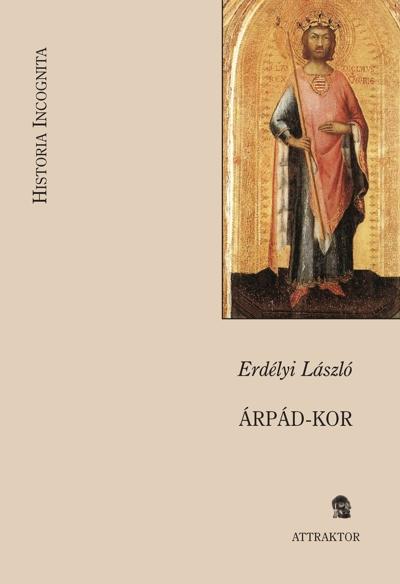 Erdélyi László: Árpád-kor