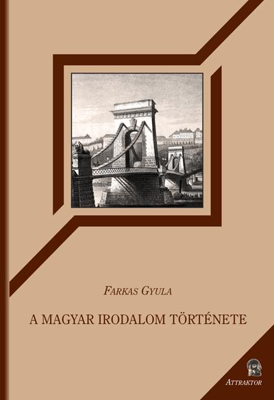 Farkas Gyula: A magyar irodalom története