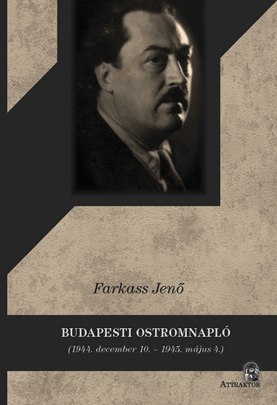 Farkass Jenő: Budapesti ostromnapló
