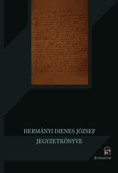 Hermányi Dienes József: jegyzetkönyve