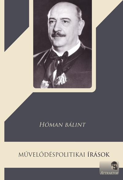 Hóman Bálint: Művelődéspolitikai írások
