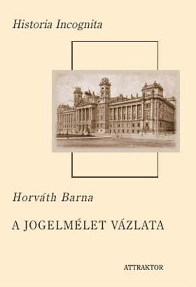 Horváth Barna: A jogelmélet vázlata