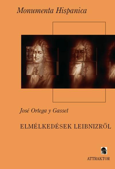 José Ortega y Gasset: Elmélkedések Leibnizről