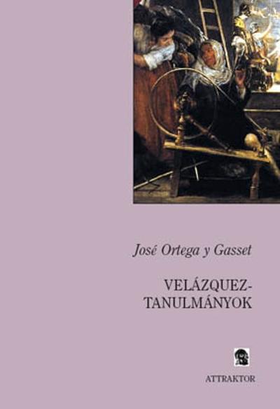 José Ortega y Gasset: Velázquez-tanulmányok