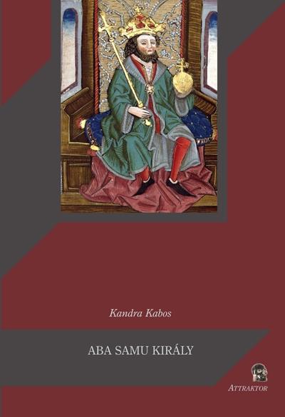 Kandra Kabos: Aba Samu király