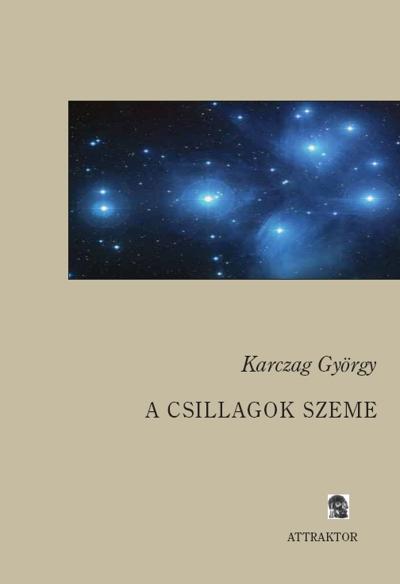 Karczag György: A csillagok szeme