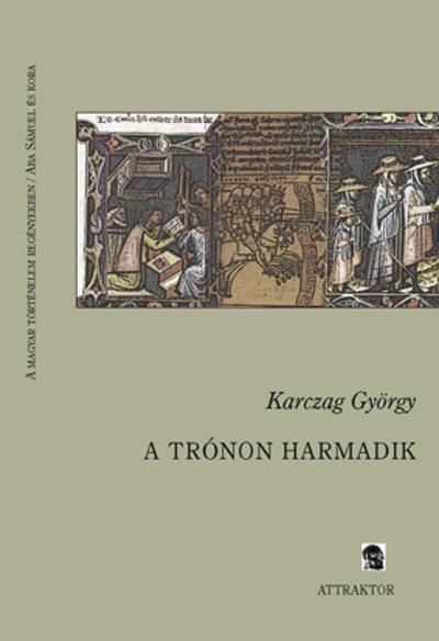 Karczag György: A trónon harmadik