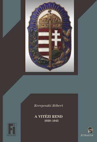 Kerepeszki Róbert: A Vitézi Rend