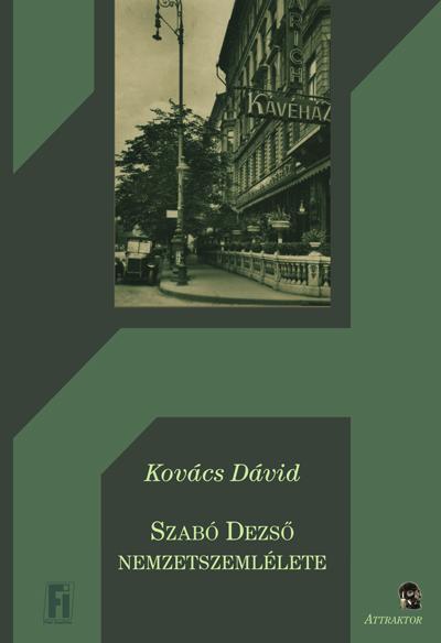 Kovács Dávid: Szabó Dezső nemzetszemlélete