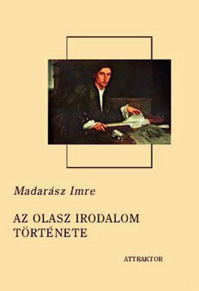 Madarász Imre: Az olasz irodalom története