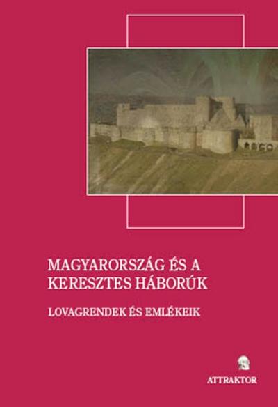 n/a: Magyarország és a keresztes háborúk
