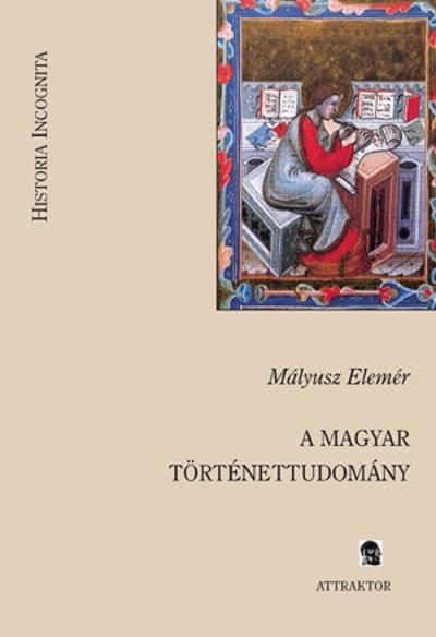 Mályusz Elemér: A magyar történettudomány