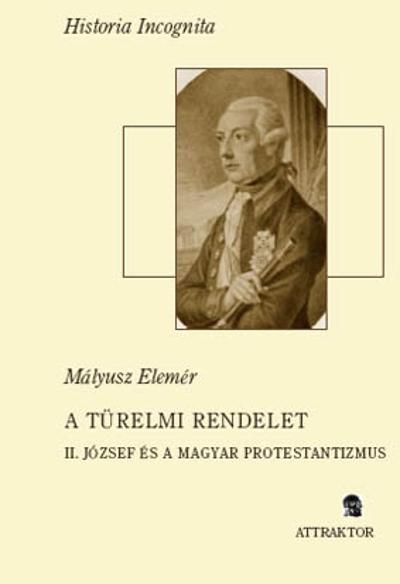 Mályusz Elemér: A türelmi rendelet
