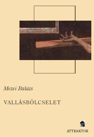 Mezei Balázs: Vallásbölcselet I–II.