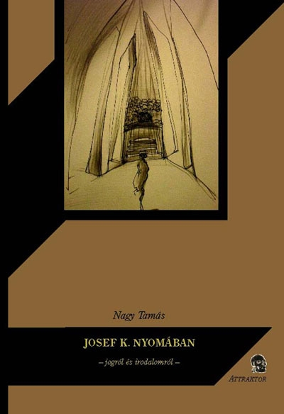Nagy Tamás: Josef K. nyomában
