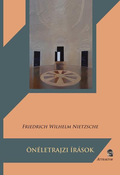 Friedrich Wilhelm Nietzsche: Önéletrajzi írások