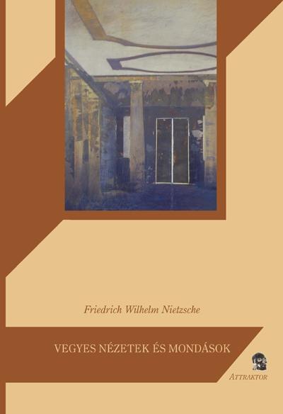 Nietzsche: Vegyes nézetek és mondások