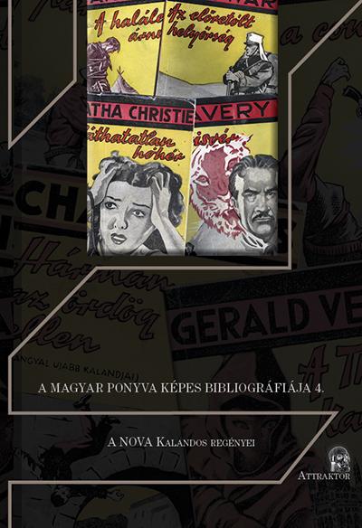 A Magyar Ponyva Képes Bibliográfiája 4.: A Nova kalandos regényei