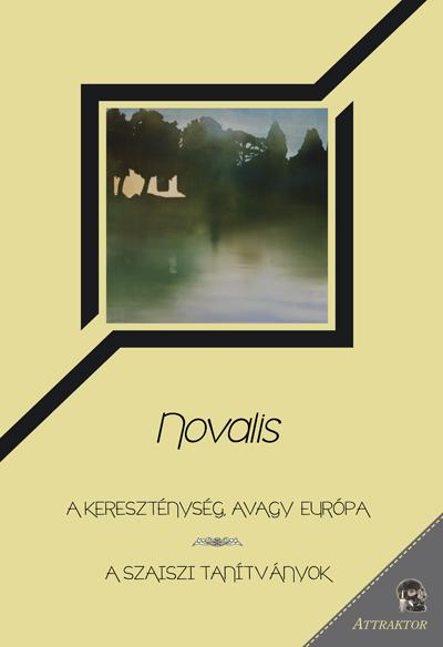 Novalis: A kereszténység, avagy Európa