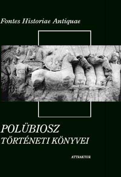 Polübiosz: Polübiosz történeti könyvei I-II.
