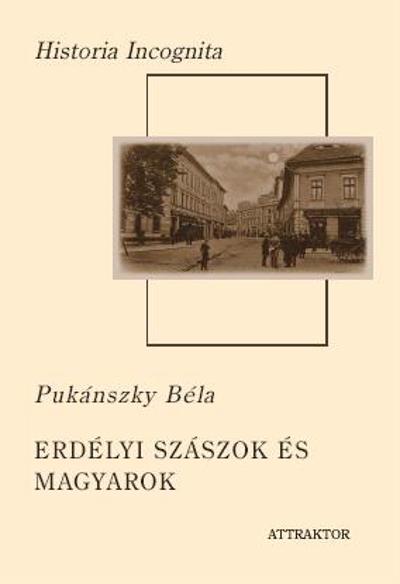 Pukánszky Béla: Erdélyi szászok és magyarok