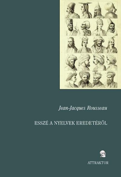 Rousseau, Jean-Jacques : Esszé a nyelvek eredetéről