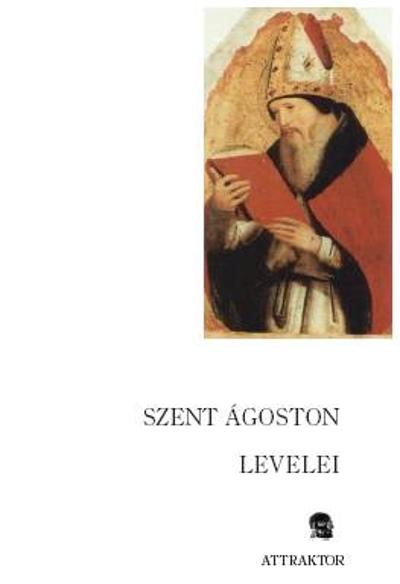 Szent Ágoston: Levelek 1*-29*)