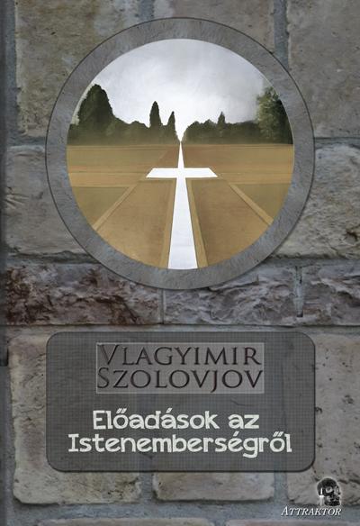 Vlagyimir Szolovjov: Előadások az Istenemberségről